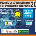 XII CAMPEONATO DE EXTREMADURA POR EQUIPOS DE CLUBES DE 3ª CATEGORÍA FASE PREVIA 2021